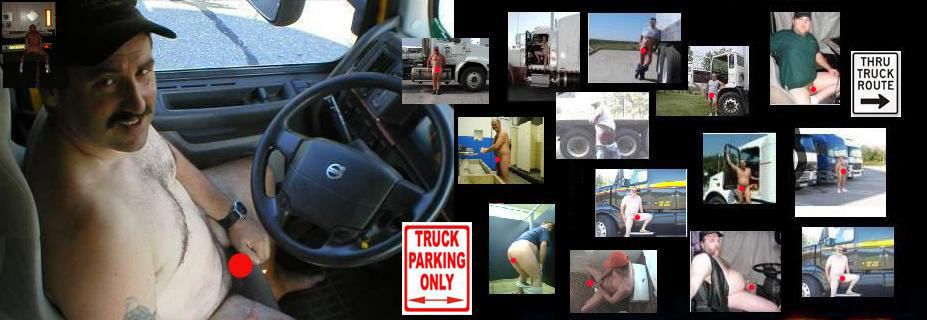 Enter for Naked Truckers Bearing it all at truckstops, hotels and rest areas